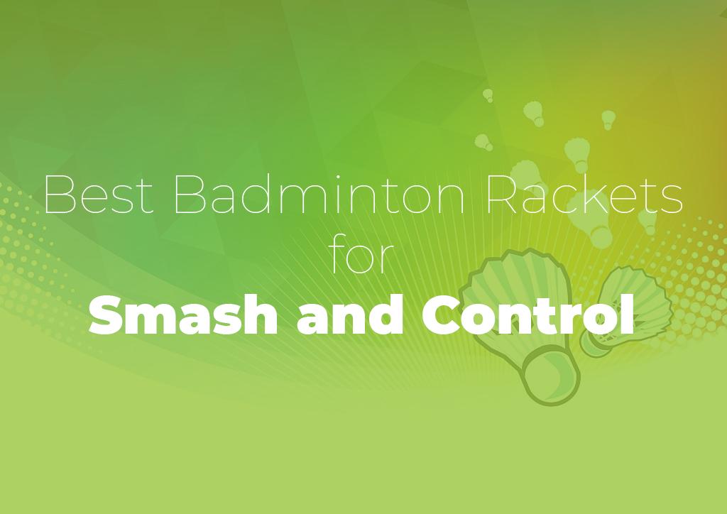 Badminton Smash and Control