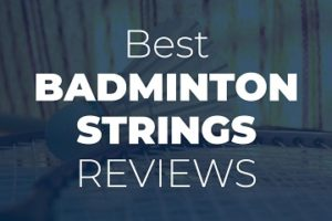 Best Badminton Strings Reviews Sidebar