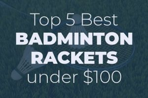 Top 5 Best Badminton Rackets Sidebar