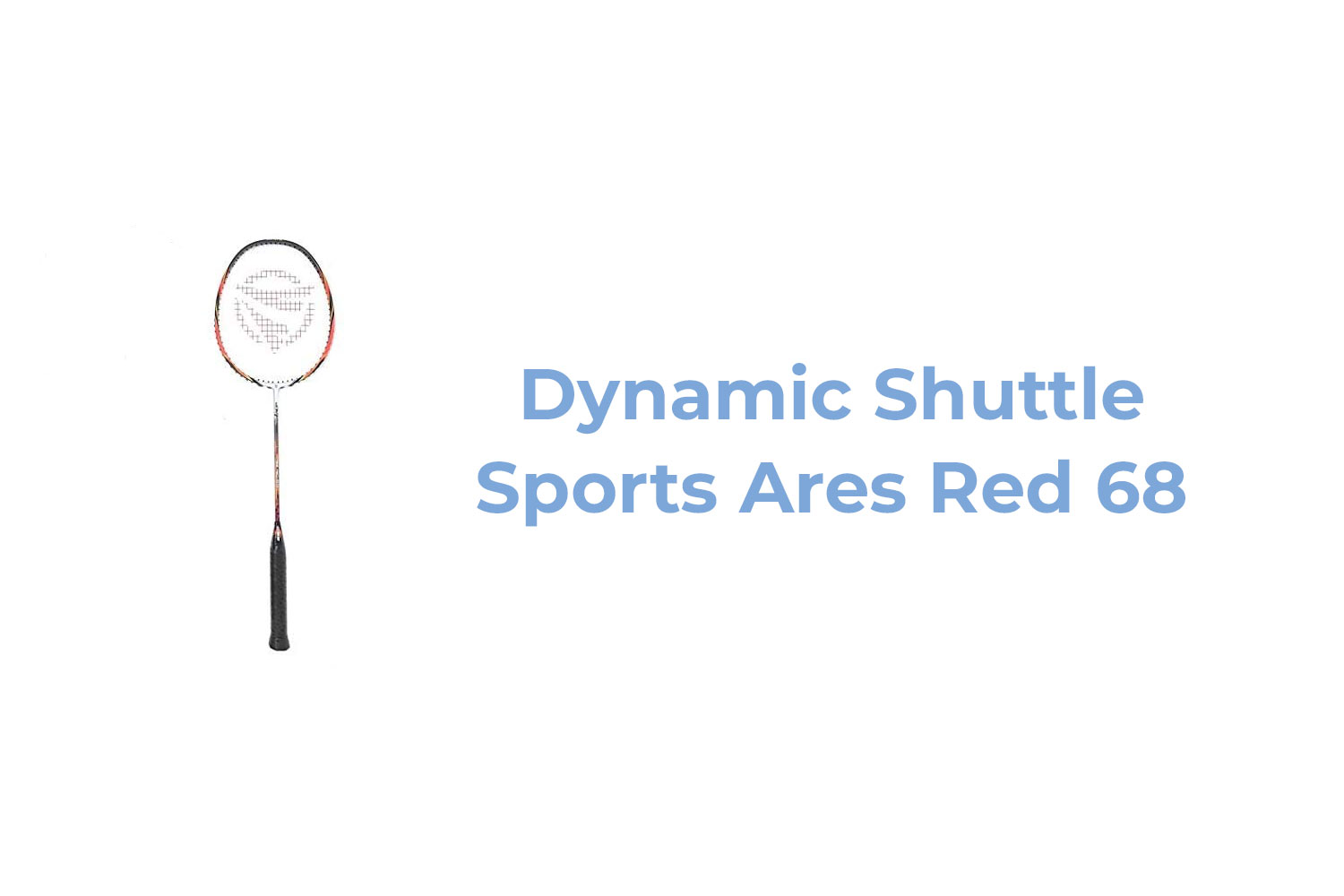 Dynamic Shuttle Sports Ares Red 68