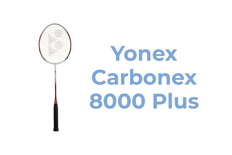 Yonex Carbonex 8000 Plus Badminton Racket